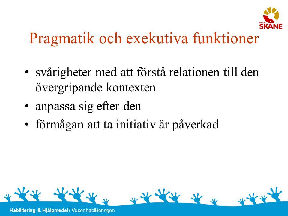 Pragmatik och exekutiva funktioner