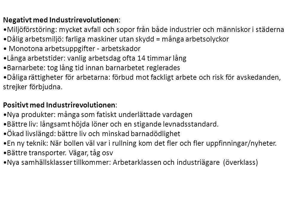 Negativt med Industrirevolutionen: