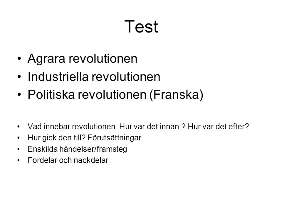 Test Agrara revolutionen Industriella revolutionen