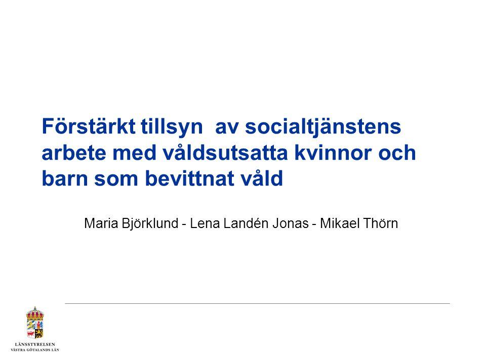 Maria Björklund - Lena Landén Jonas - Mikael Thörn