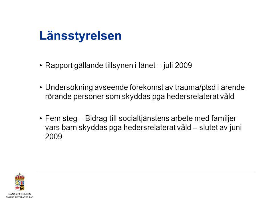 Länsstyrelsen Rapport gällande tillsynen i länet – juli 2009