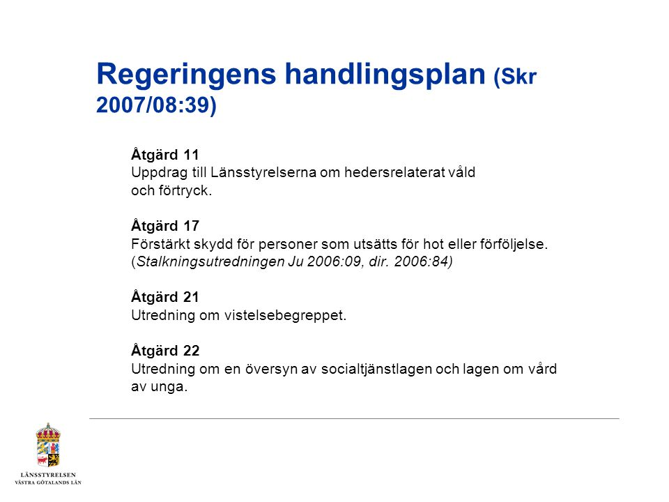 Regeringens handlingsplan (Skr 2007/08:39)