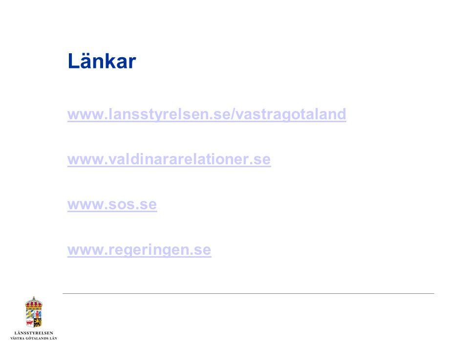 Länkar www.lansstyrelsen.se/vastragotaland www.valdinararelationer.se