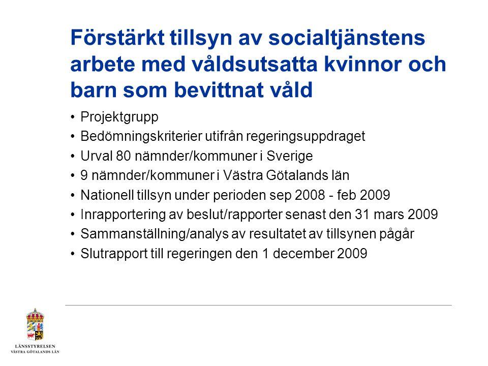 Förstärkt tillsyn av socialtjänstens arbete med våldsutsatta kvinnor och barn som bevittnat våld