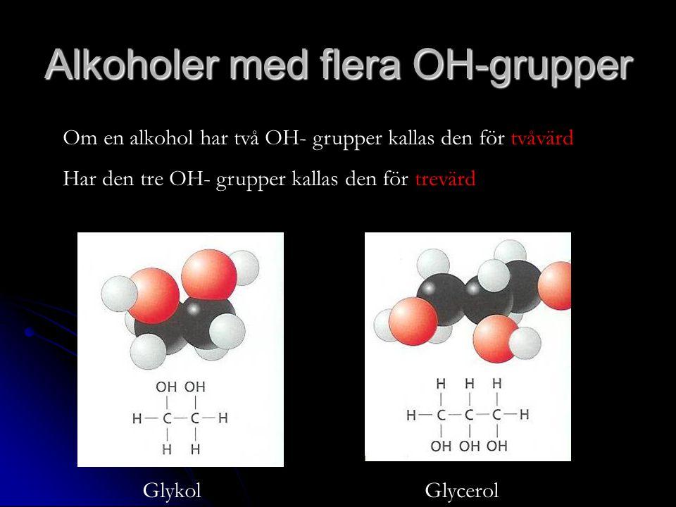 Alkoholer med flera OH-grupper