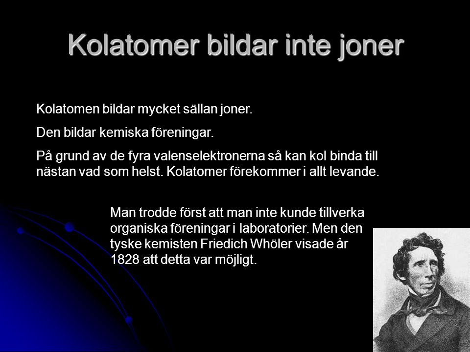 Kolatomer bildar inte joner