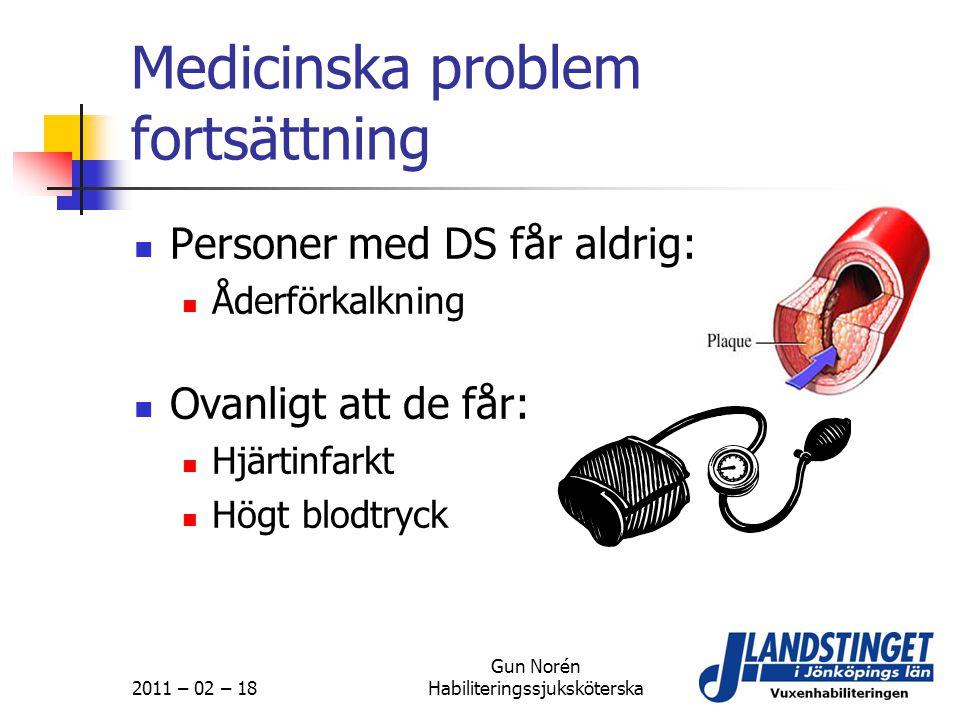 Medicinska problem fortsättning