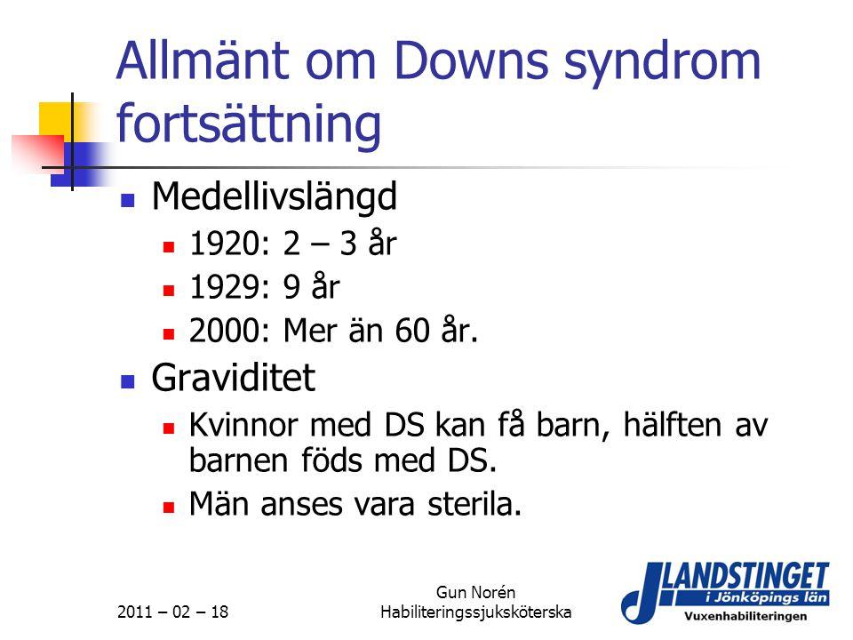Allmänt om Downs syndrom fortsättning