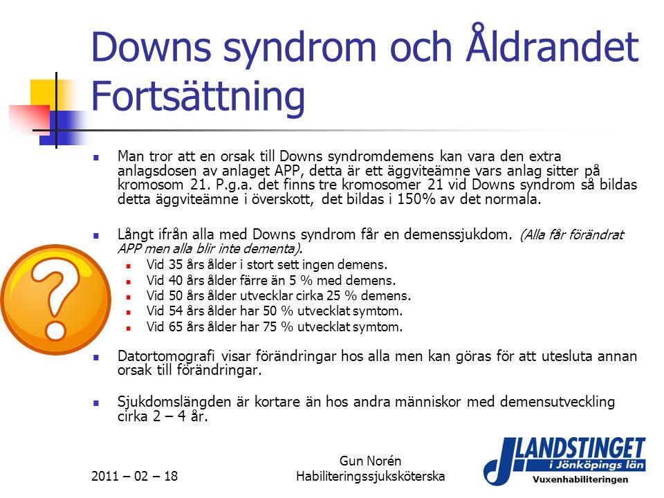 Downs syndrom och Åldrandet Fortsättning