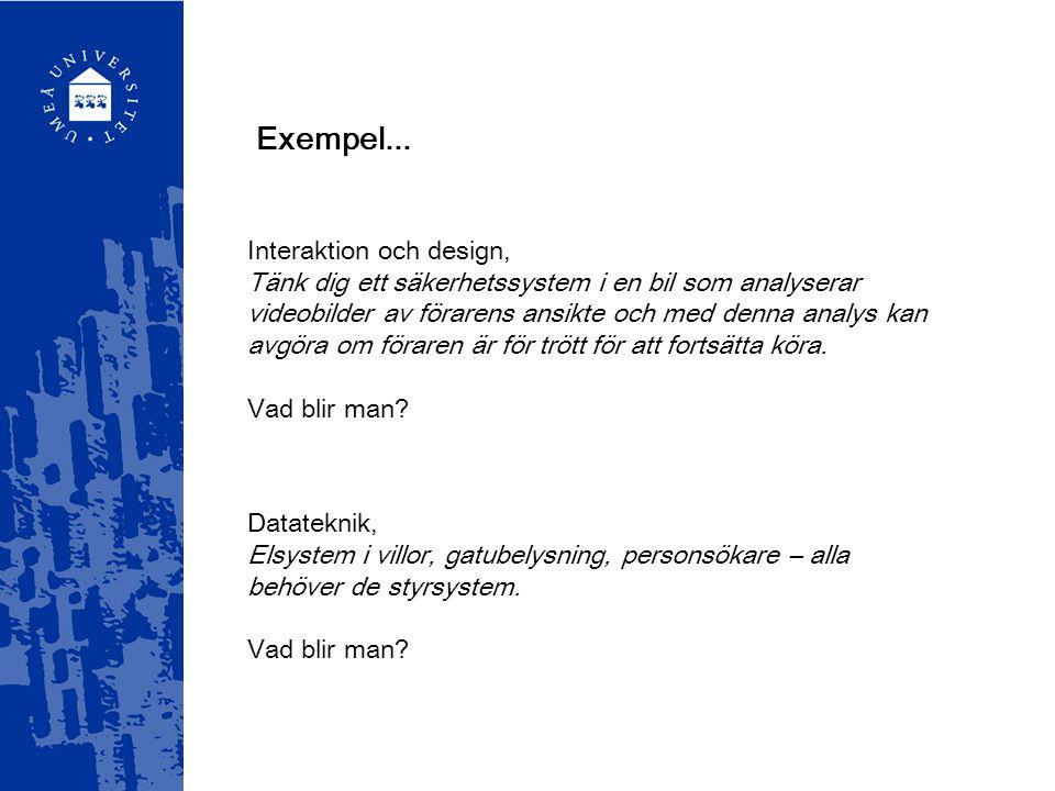 Exempel... Interaktion och design,