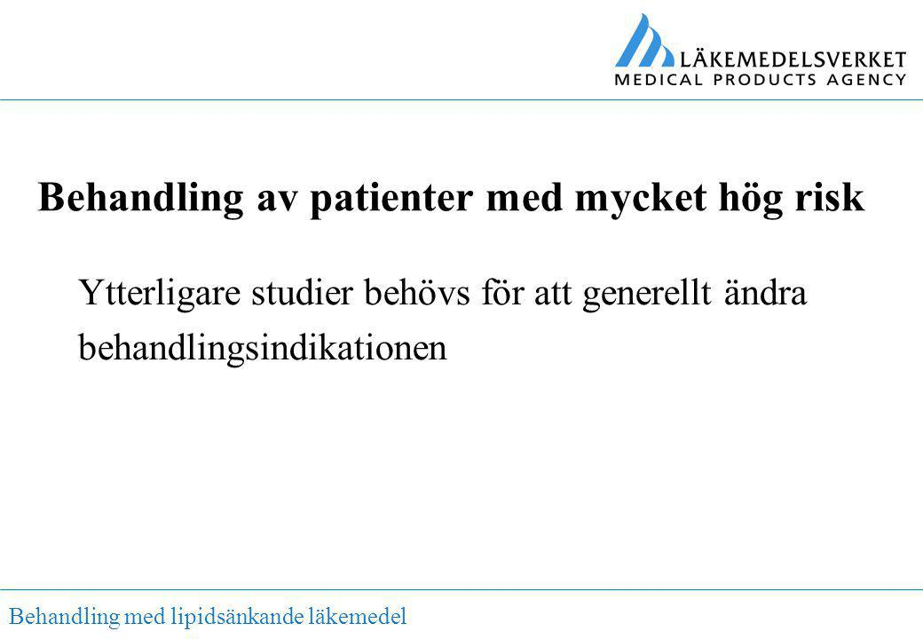 Behandling av patienter med mycket hög risk