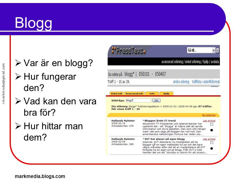 Blogg Var är en blogg Hur fungerar den Vad kan den vara bra för
