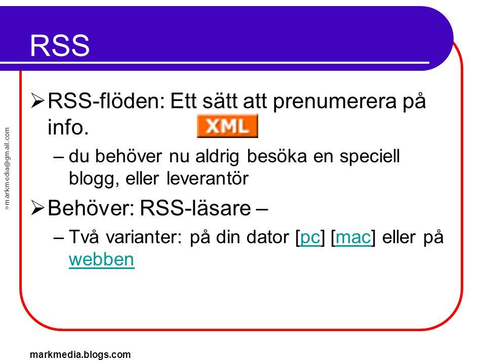 RSS RSS-flöden: Ett sätt att prenumerera på info.