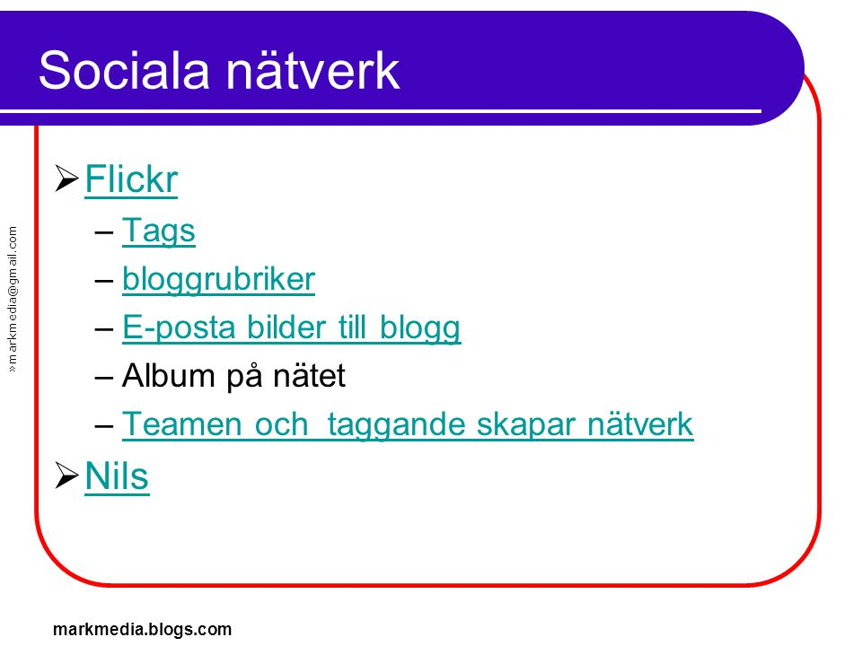 Sociala nätverk Flickr Nils Tags bloggrubriker