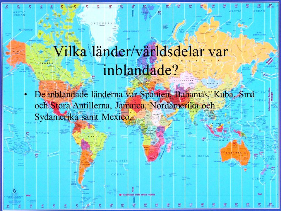 Vilka länder/världsdelar var inblandade