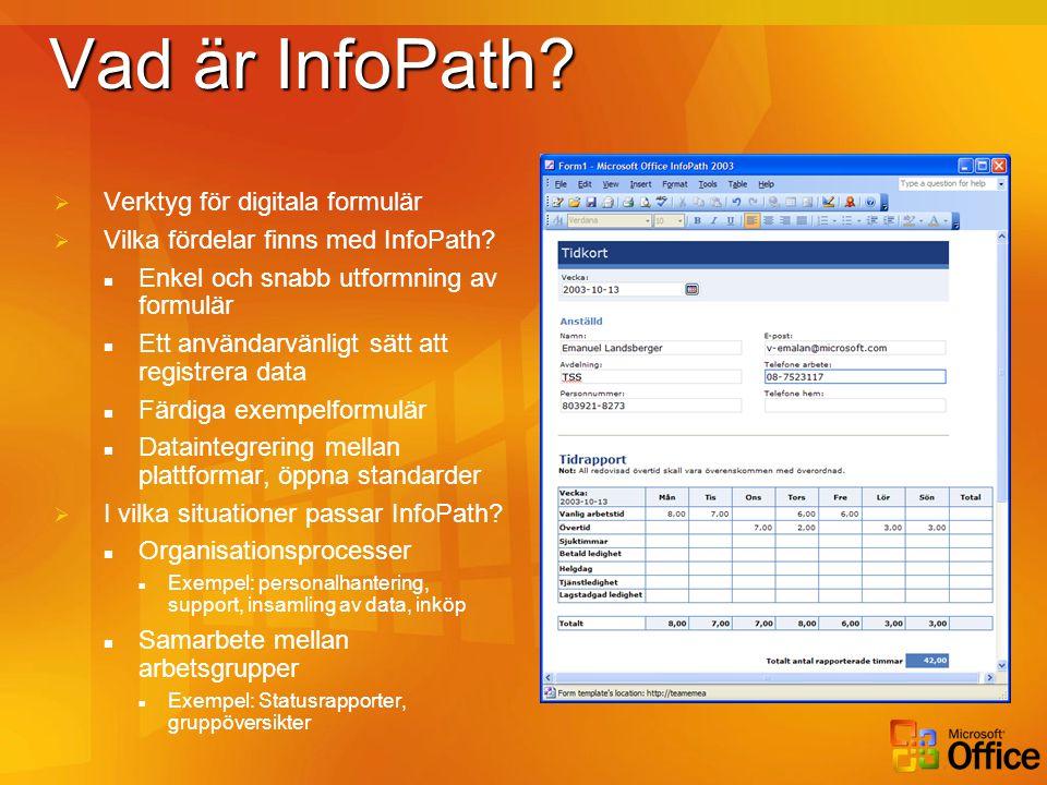 Vad är InfoPath Verktyg för digitala formulär