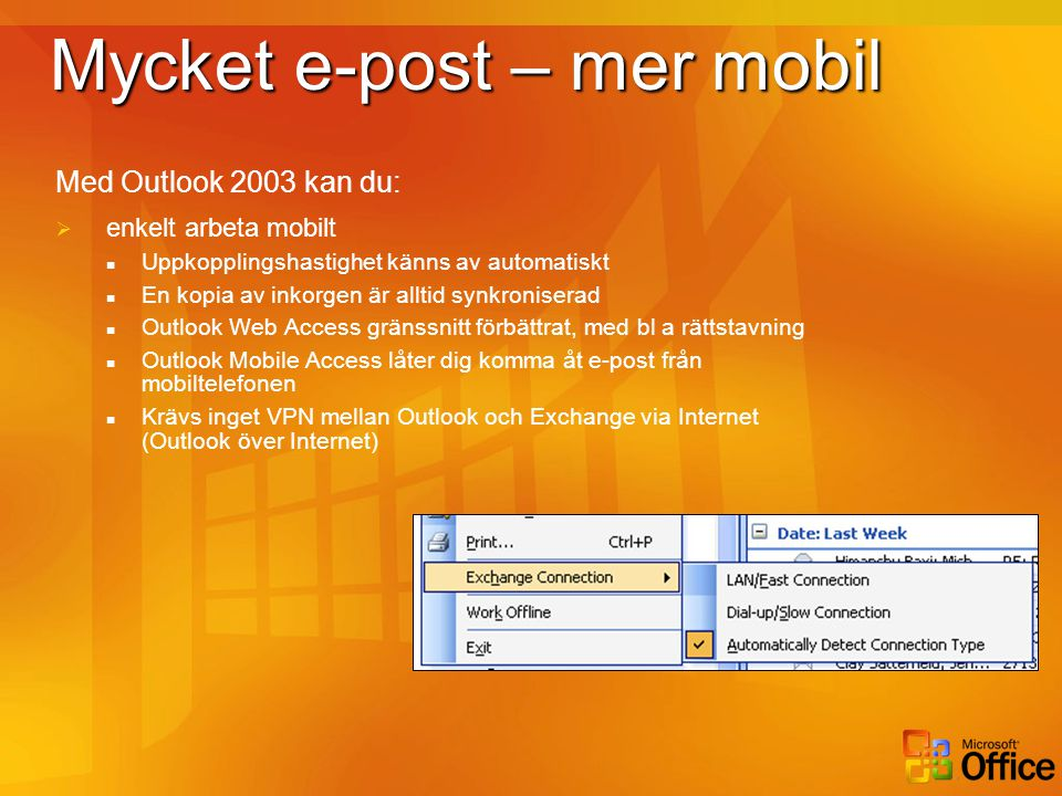 Mycket e-post – mer mobil