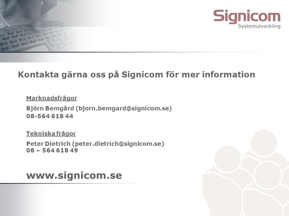 Kontakta gärna oss på Signicom för mer information