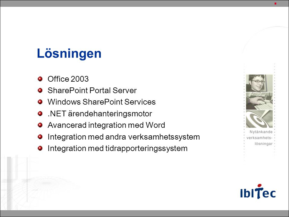 Lösningen Office 2003 SharePoint Portal Server
