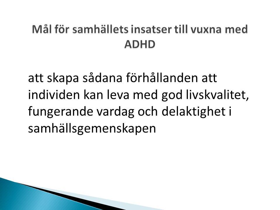 Mål för samhällets insatser till vuxna med ADHD