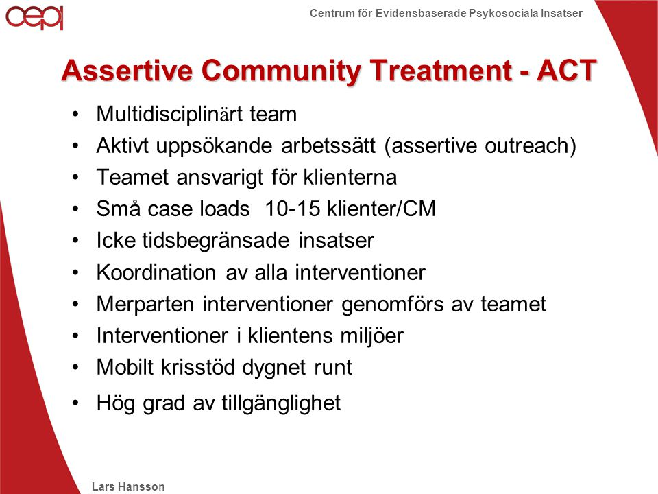 Assertive Community Treatment - ACT