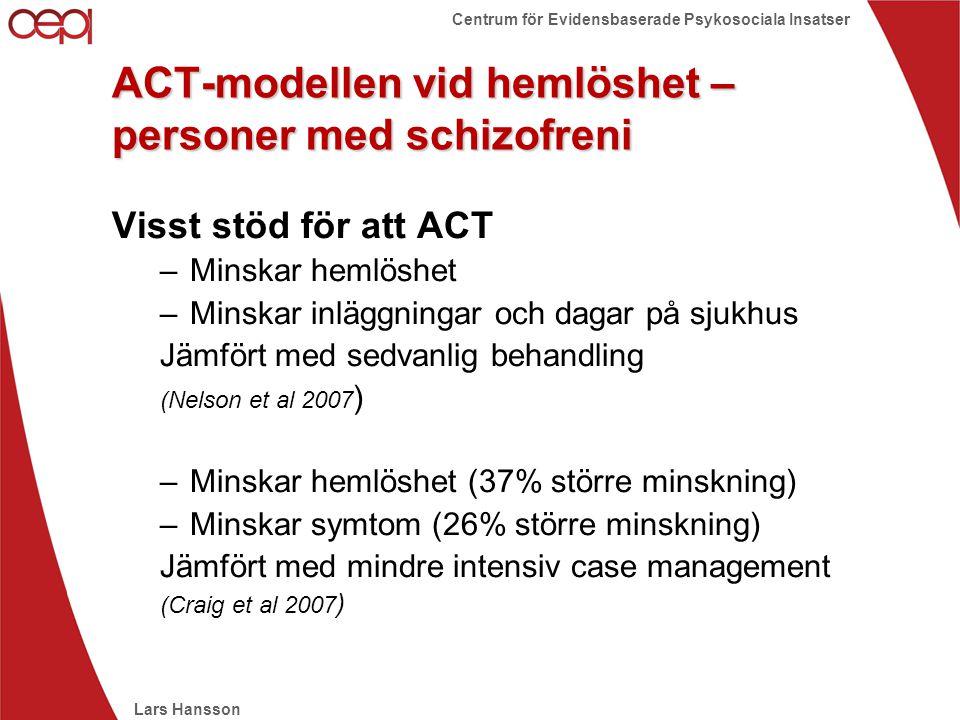 ACT-modellen vid hemlöshet – personer med schizofreni