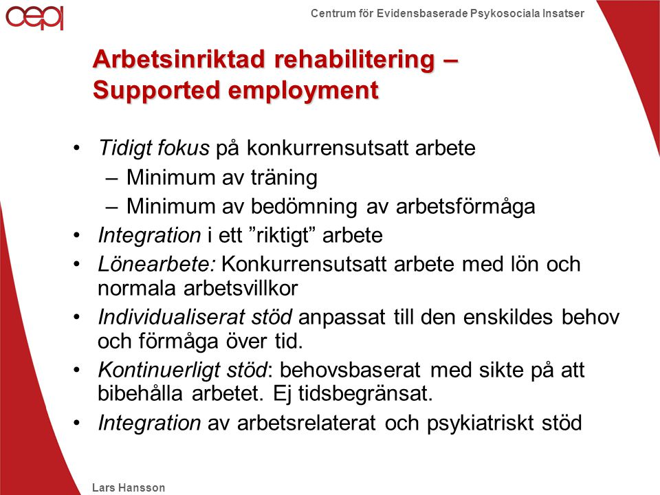 Arbetsinriktad rehabilitering – Supported employment