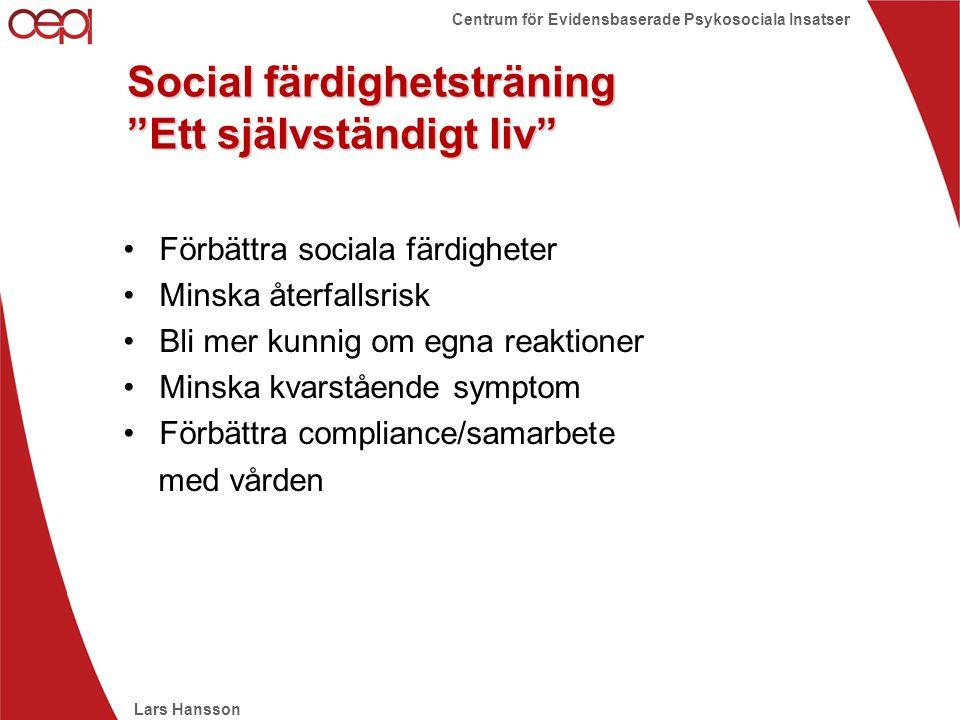 Social färdighetsträning Ett självständigt liv