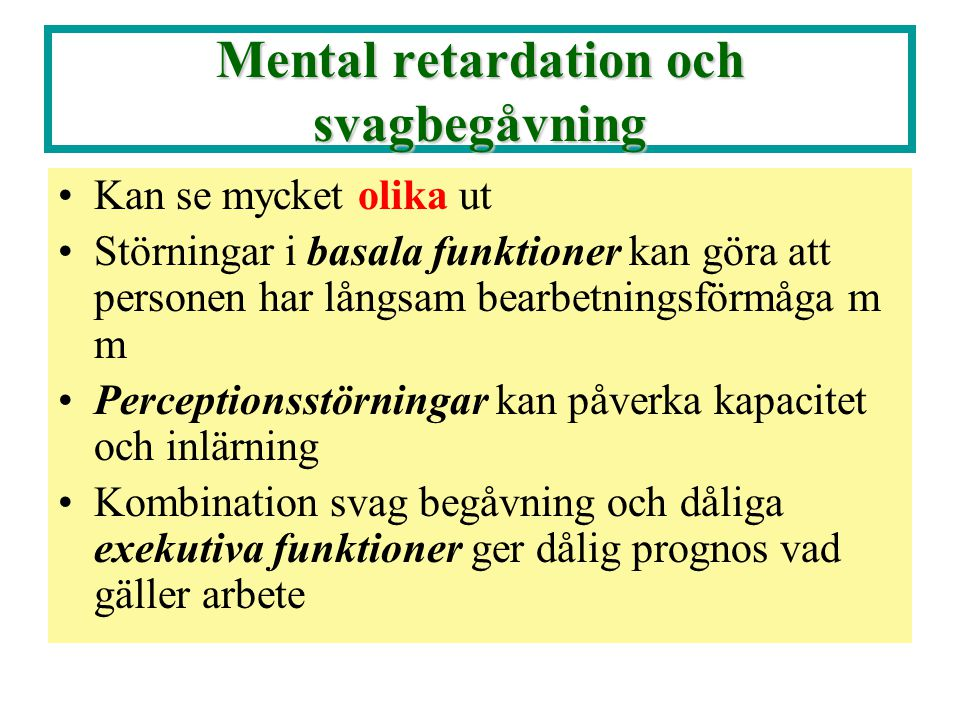 Mental retardation och svagbegåvning
