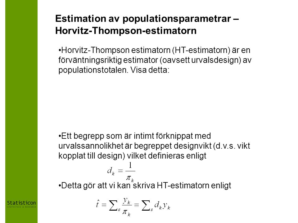 Estimation av populationsparametrar – Horvitz-Thompson-estimatorn
