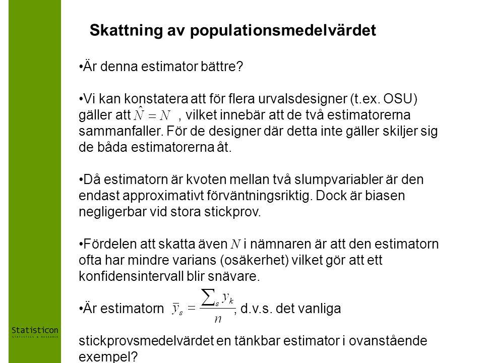 Skattning av populationsmedelvärdet