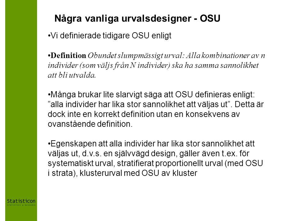 Några vanliga urvalsdesigner - OSU