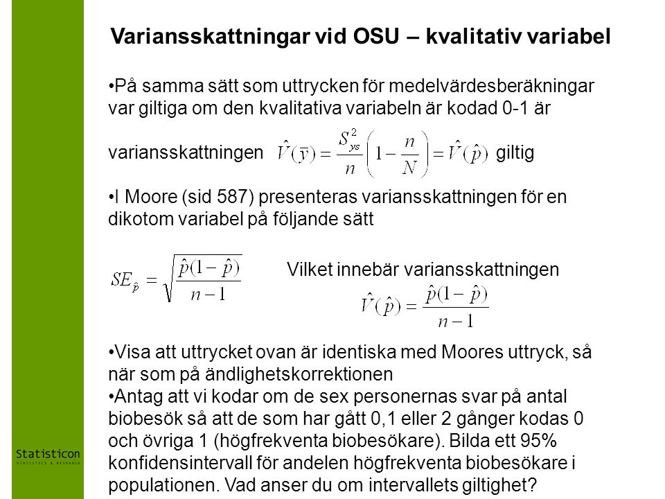 Variansskattningar vid OSU – kvalitativ variabel