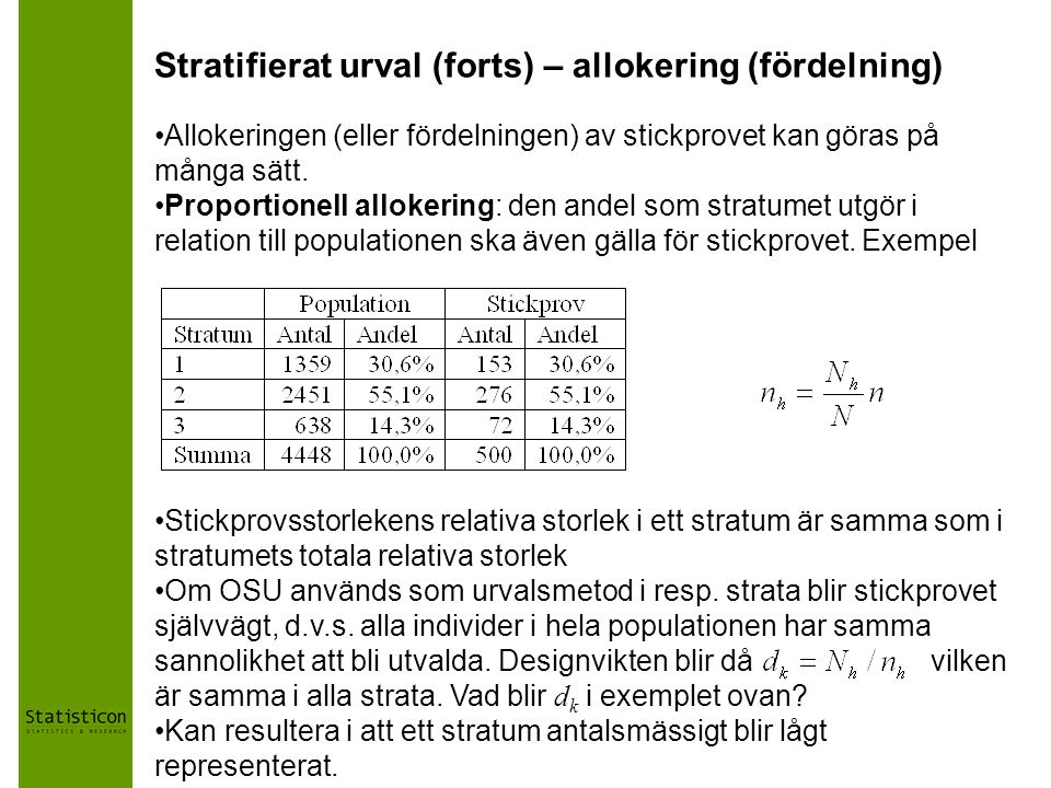 Stratifierat urval (forts) – allokering (fördelning)