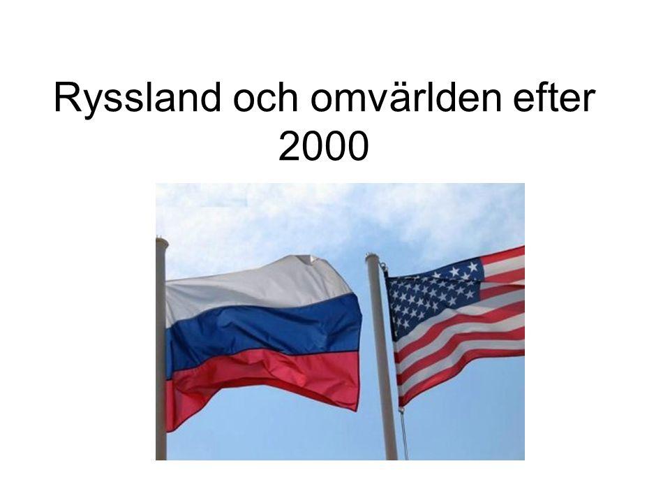Ryssland och omvärlden efter 2000