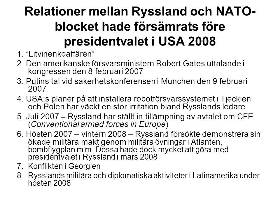 Relationer mellan Ryssland och NATO-blocket hade försämrats före presidentvalet i USA 2008