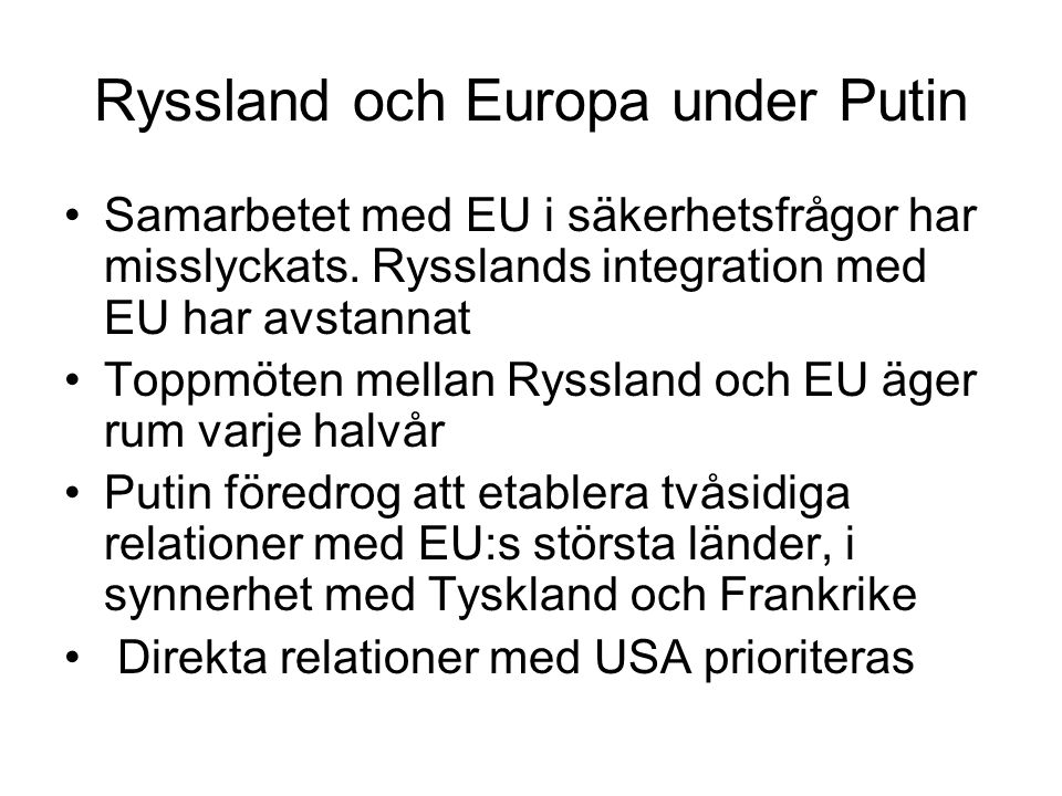 Ryssland och Europa under Putin