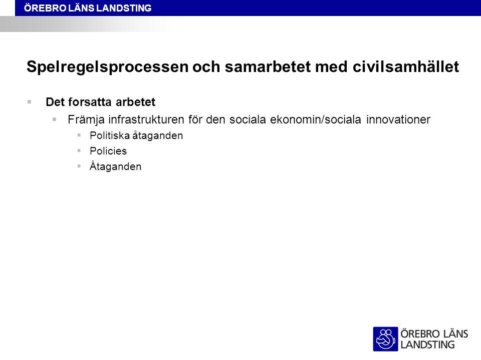 Spelregelsprocessen och samarbetet med civilsamhället