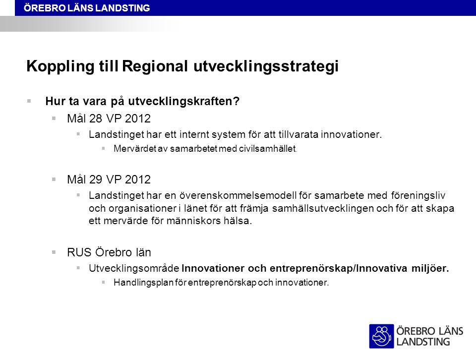 Koppling till Regional utvecklingsstrategi