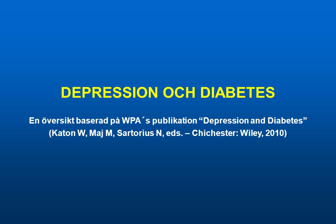 DEPRESSION OCH DIABETES