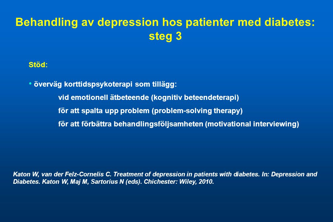 Behandling av depression hos patienter med diabetes: steg 3