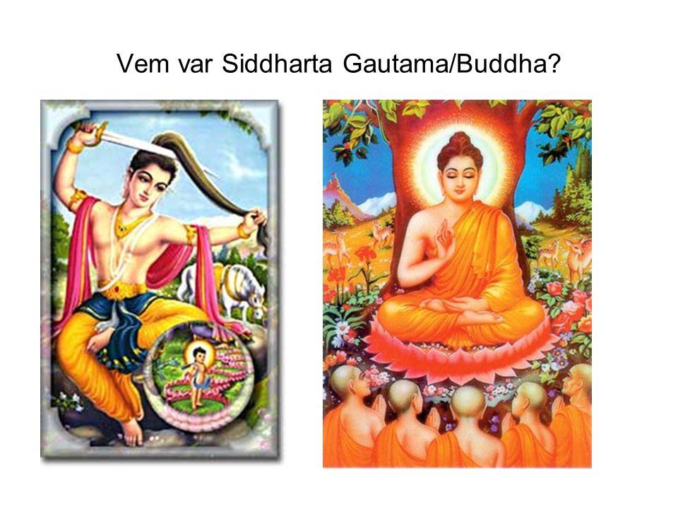 Vem var Siddharta Gautama/Buddha