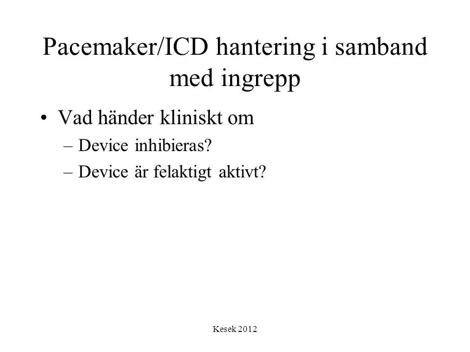 Pacemaker/ICD hantering i samband med ingrepp