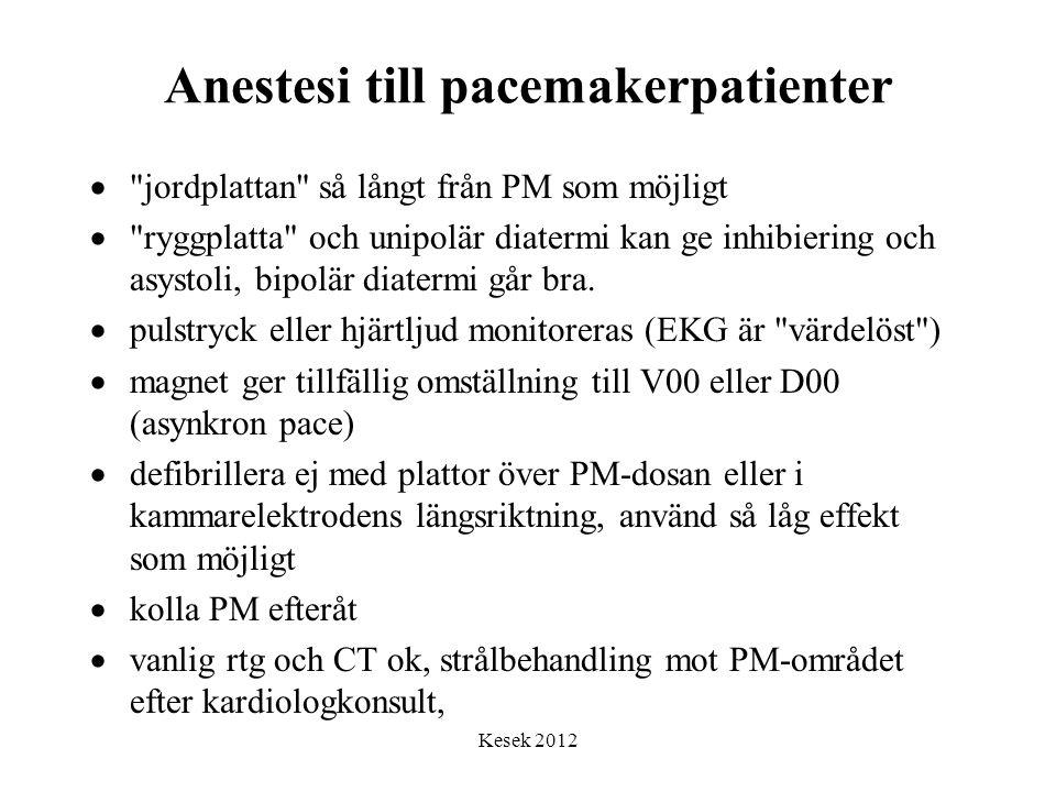 Anestesi till pacemakerpatienter