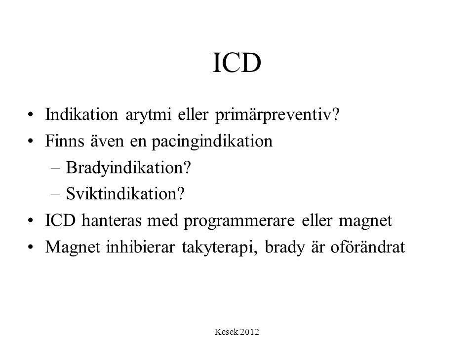 ICD Indikation arytmi eller primärpreventiv