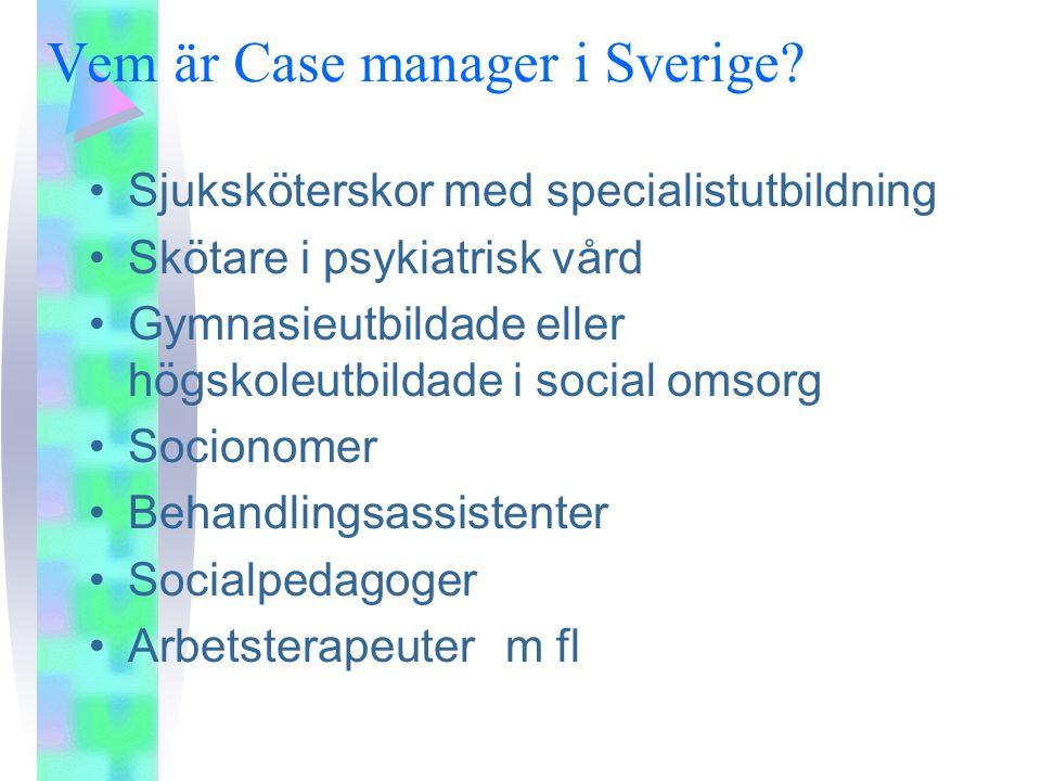 Vem är Case manager i Sverige