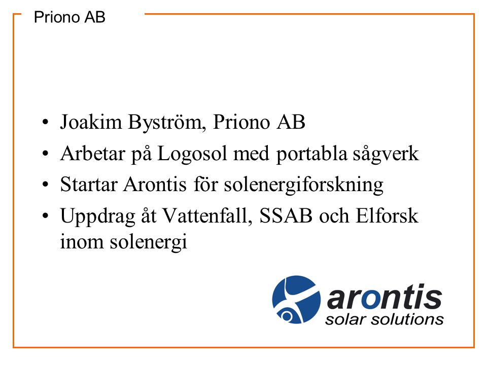 Joakim Byström, Priono AB