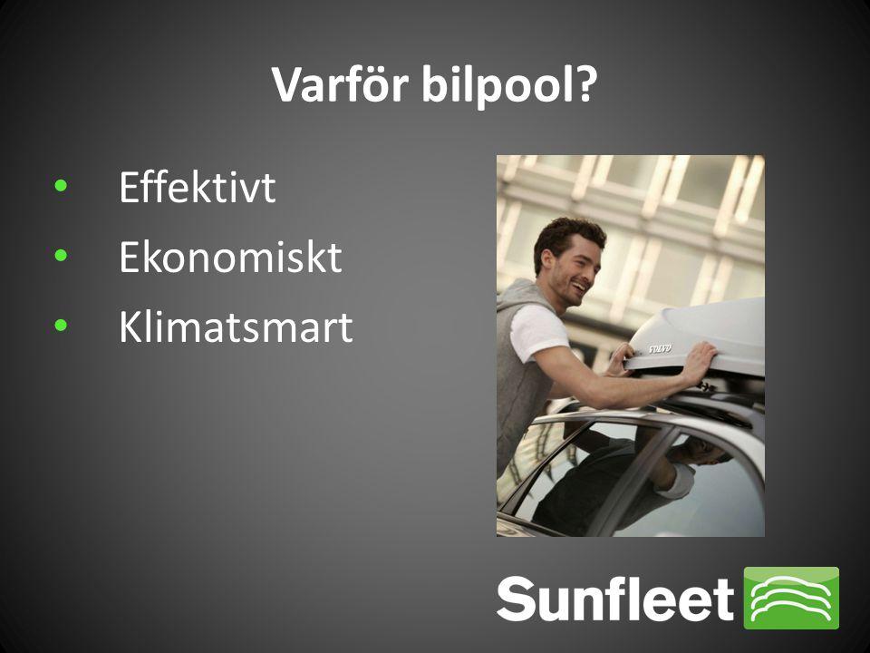 Varför bilpool Effektivt Ekonomiskt Klimatsmart