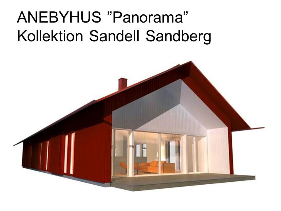 ANEBYHUS Panorama Kollektion Sandell Sandberg