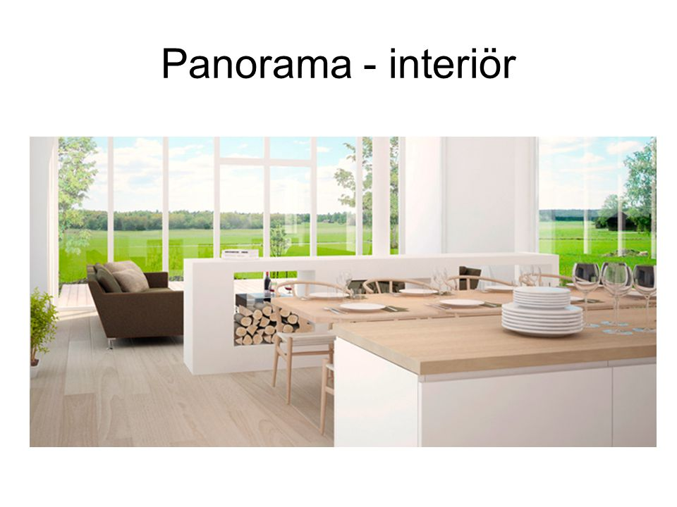 Panorama - interiör